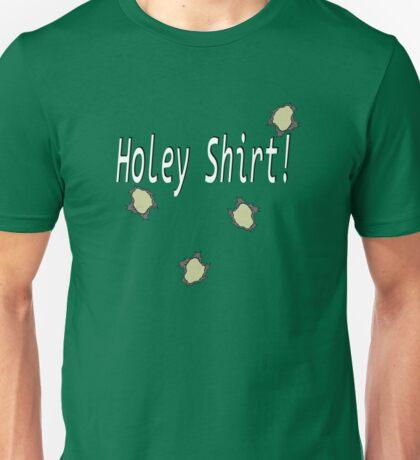 Holey shirt! Unisex T-Shirt