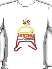 Jayne's Horse Steakhouse. T-Shirt