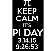 Keep Calm It's Pi Day 2015 Limited Edition T-Shirt and Gifts Photographic Print
