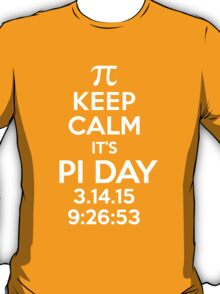 Keep Calm It's Pi Day 2015 Limited Edition T-Shirt and Gifts T-Shirt
