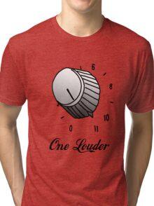 One Louder Tri-blend T-Shirt