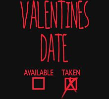 Valentines Day Taken Date  Hoodie