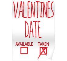 Valentines Day Taken Date  Poster