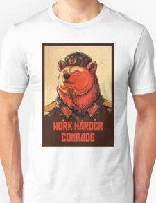 Soviet Bear - Work Harder Comrade T-Shirt
