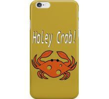 Holey crab! iPhone Case/Skin