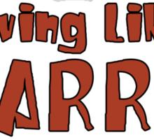 LLL - Living Like Larry Sticker