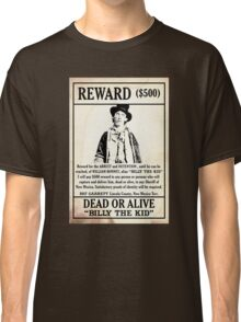 Billy the Kid Wanted Poster Classic T-Shirt