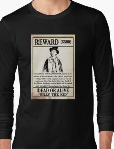 Billy the Kid Wanted Poster Long Sleeve T-Shirt