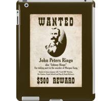 Johnny Ringo Wanted Poster iPad Case/Skin