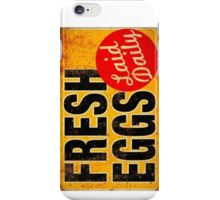FRESH EGGS sign iPhone Case/Skin