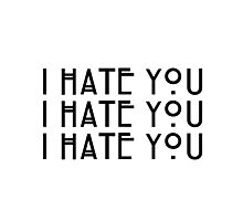 """""""I hate you!"""" Dandy Mott Quote Photographic Print"""