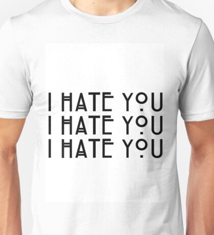 """I hate you!"" Dandy Mott Quote Unisex T-Shirt"