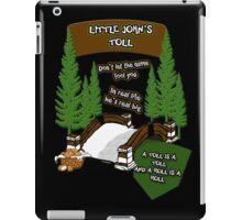 Little John's Toll iPad Case/Skin