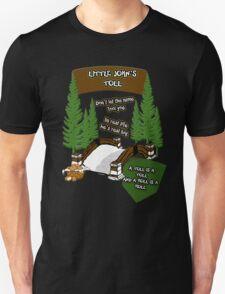 Little John's Toll Unisex T-Shirt