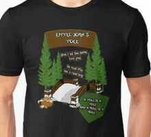 Little John's Toll Unisex T-Shirt