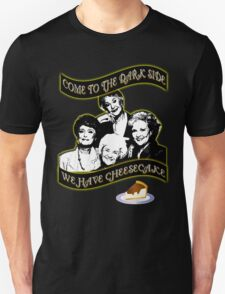 We have Cheesecake T-Shirt