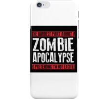 Zombie Apocalypse EXCITMENT iPhone Case/Skin