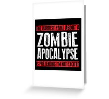 Zombie Apocalypse EXCITMENT Greeting Card