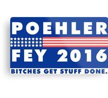 POEHLER + FEY 2016 Metal Print
