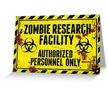 ZOMBIE RESEARCH FACILITY sign Greeting Card
