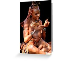 HIMBA MOTHER AND CHILD 2 Greeting Card