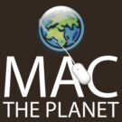 Mac The Planet White Text by Jim Felder