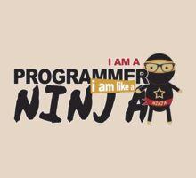 programmer : i am a programmer. i am like a ninja by dmcloth
