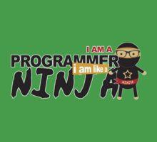 programmer : i am a programmer. i am like a ninja One Piece - Short Sleeve