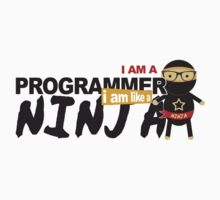 programmer : i am a programmer. i am like a ninja Kids Clothes