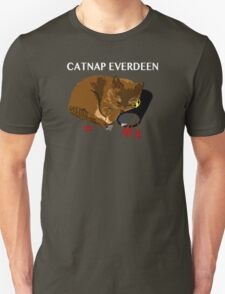 Catnap Everdeen (white text) T-Shirt