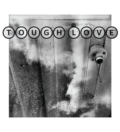 TOUGH LOVE - LIGHT Sticker