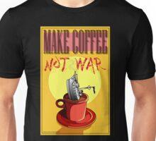 Make Coffee Not War Unisex T-Shirt