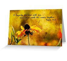 Psalm 34:3 Greeting Card