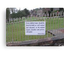 New Lanark: every child as well trained and educated Canvas Print