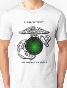 In God we trust, All others we track. T-Shirt