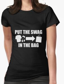 PUT THE SWAG IN THE BAG Womens Fitted T-Shirt