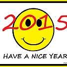 """""""Have a Nice Year"""" New Year's Card 2015 by Jana Gilmore"""
