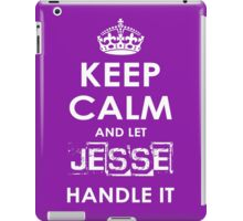 Keep Calm And Let Jesse Handle It iPad Case/Skin