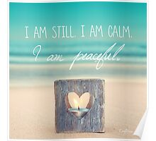 I am PEACEFUL Poster