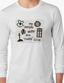 """My """"People Skills"""" are """"Rusty"""" V2 Long Sleeve T-Shirt"""