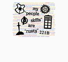 "My ""People Skills"" are ""Rusty"" V2 Unisex T-Shirt"
