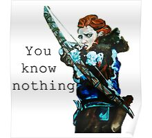 Game of Thrones- Ygritte, You know nothing Poster