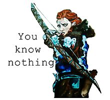 Game of Thrones- Ygritte, You know nothing Photographic Print