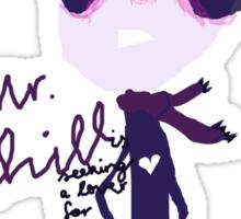 'Mr Chill' Sticker