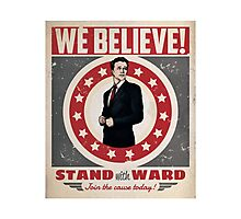 Stand With Ward Photographic Print