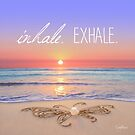 Inhale - Exhale. by CarlyMarie