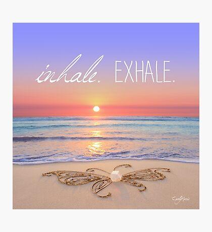 Inhale - Exhale. Photographic Print