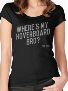 Where's My Hoverboard, bro? Women's Fitted Scoop T-Shirt