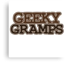 Geeky Gramps Canvas Print