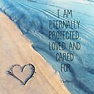 I am Protected Always by CarlyMarie